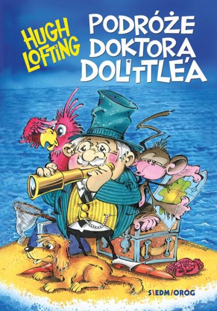 Podróże doktora Dolittle'a - Hugh Lofting | okładka