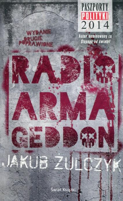 Radio Armageddon - Jakub Żulczyk | okładka