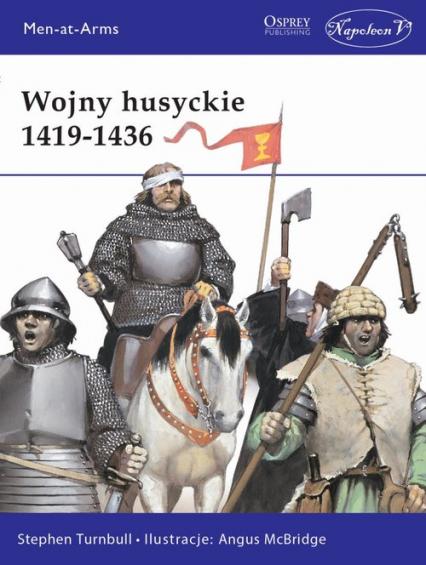 Wojny husyckie 1419-1436 - Turnbull Stephen | okładka