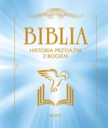 Biblia Historia przyjaźni z Bogiem - Campagnac Francois, Raimbault Christophe, Py- | okładka