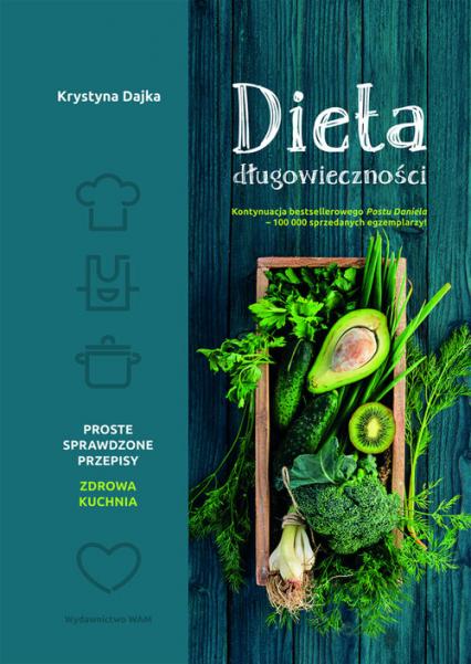 Dieta długowieczności Książka kulinarna - Krystyna Dajka | okładka