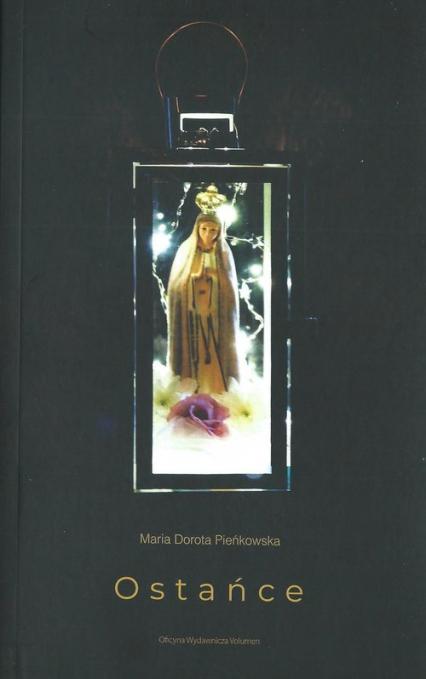 Ostańce - Pieńkowska Maria Dorota | okładka