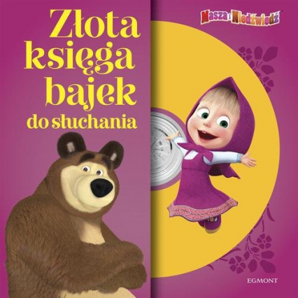 Masza i Niedźwiedź Złota księga bajek do słuchania -  | okładka