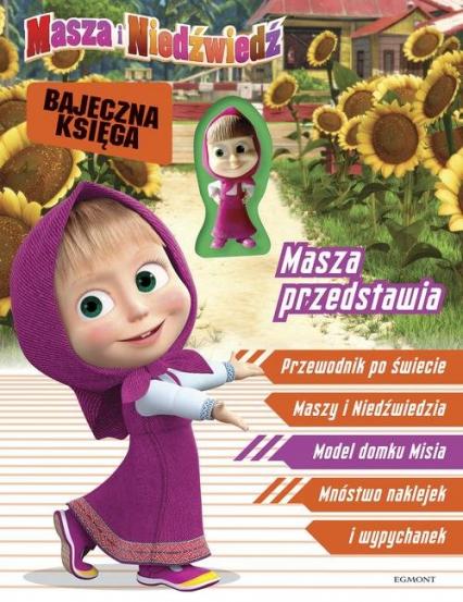 Masza i Niedźwiedź Masza przedstawia Bajeczna księga -  | okładka