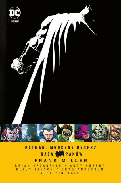 Batman Mroczny Rycerz Rasa Panów - Miller Frank, Azzarello Brian | okładka