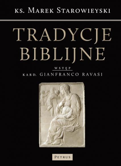 Tradycje biblijne Biblia w kulturze europejskiej - Marek Starowieyski | okładka