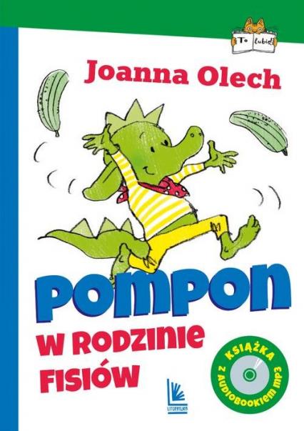 Pompon w rodzinie Fisiów z audiobookiem - Joanna Olech   okładka