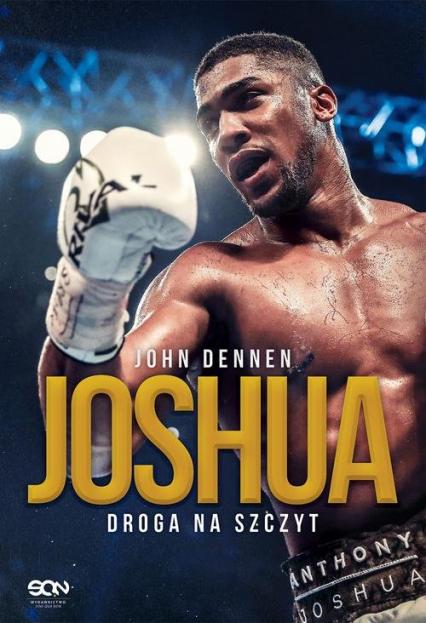Joshua Droga na szczyt - John Dennen   okładka