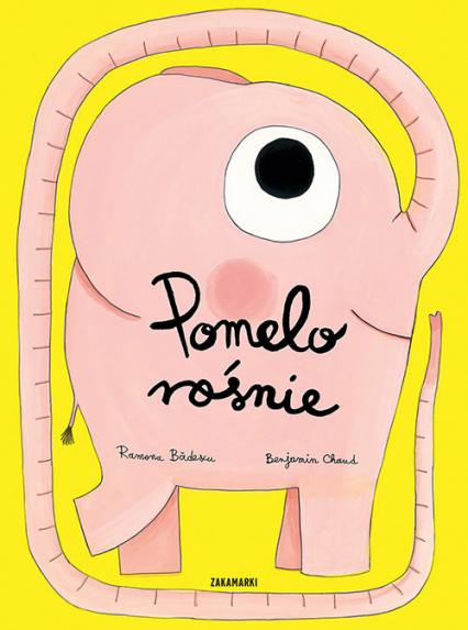 Pomelo rośnie - Ramona Badescu | okładka