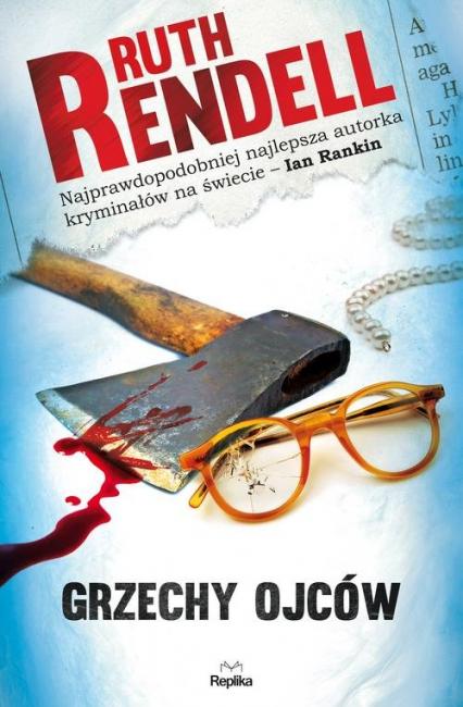Grzechy ojców - Ruth Rendell | okładka