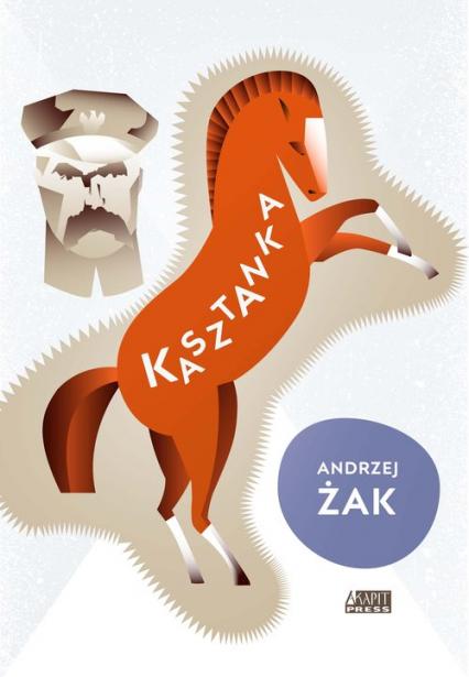 Kasztanka - Andrzej Żak | okładka