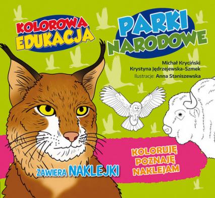 Kolorowa edukacja Parki Narodowe - Michał Kryciński | okładka