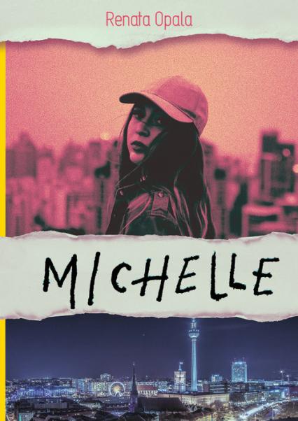 Michelle - Renata Opala | okładka