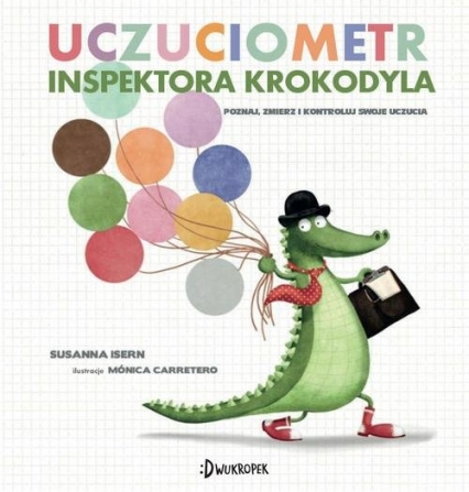 Uczuciometr inspektora Krokodyla - Susanna Isern   okładka