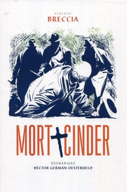 Mort Cinder - Alberto Breccia | okładka