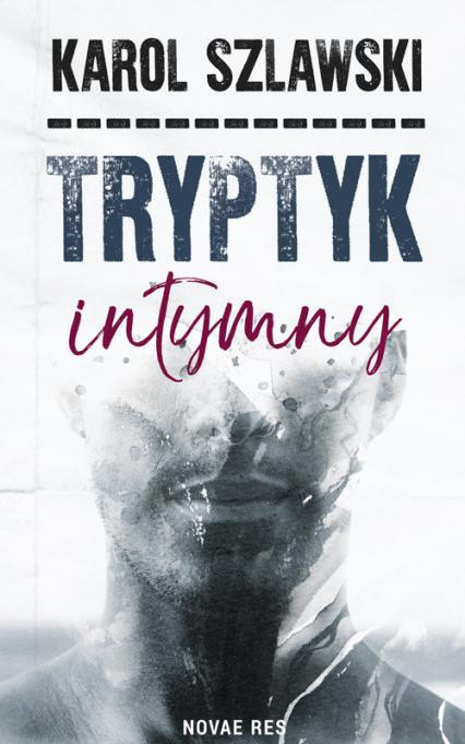 Tryptyk intymny - Karol Szlawski | okładka