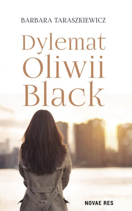 Dylemat Oliwii Black - Barbara Taraszkiewicz | okładka