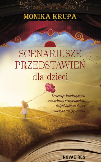 Scenariusze przedstawień dla dzieci - Monika Krupa | okładka