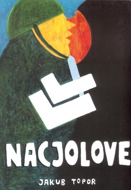 Nacjolove - Jakub Topor | okładka