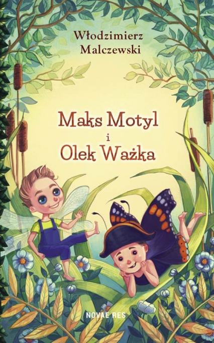 Maks Motyl i Olek Ważka - Włodzimierz Malczewski | okładka