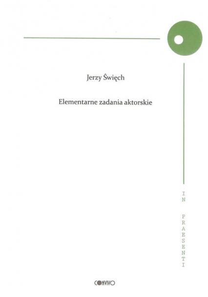Elementarne zadania aktorskie - Jerzy Święch | okładka