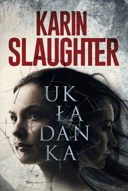 Układanka - Karin Slaughter | okładka