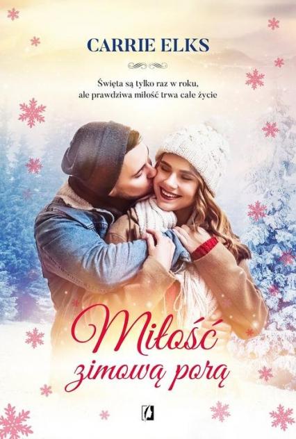 Miłość zimową porą - Carrie Elks | okładka