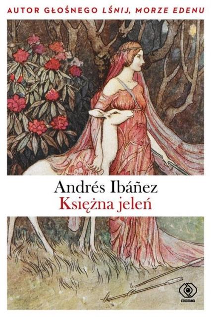 Księżna jeleń - Andres Ibanez | okładka