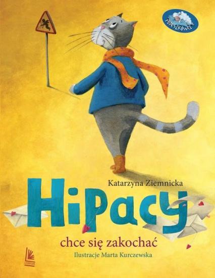 Hipacy chce się zakochać - Katarzyna Ziemnicka | okładka