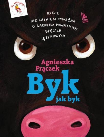 Byk jak byk - Agnieszka Frączek | okładka