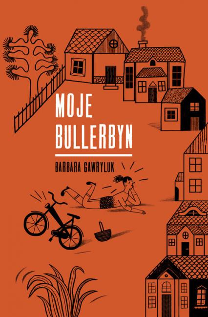 Moje Bullerbyn - Barbara Gawryluk | okładka