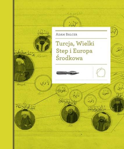 Turcja Wielki Step i Europa Środkowa - Adam Balcer | okładka