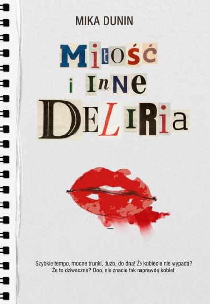 Miłość i inne deliria - Mika Dunin | okładka