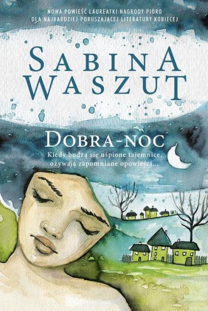 Dobra-noc - Sabina Waszut | okładka