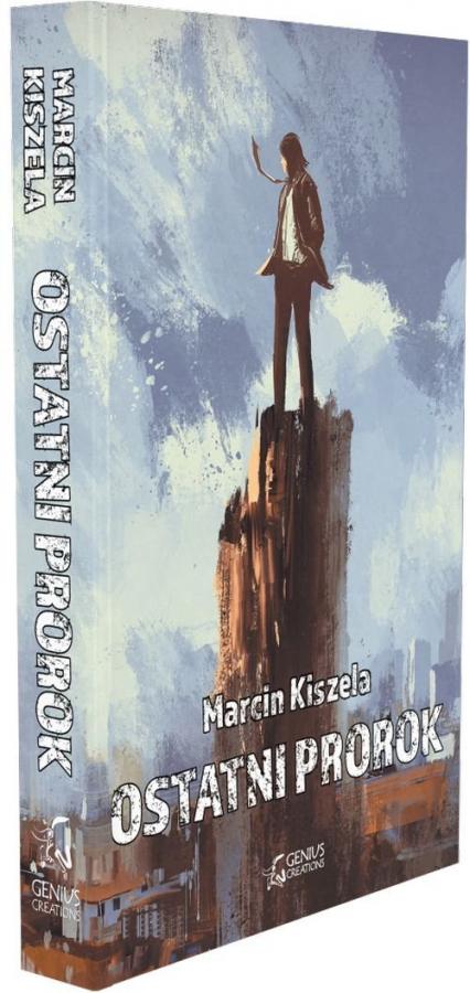 Ostatni Prorok - Marcin Kiszela | okładka