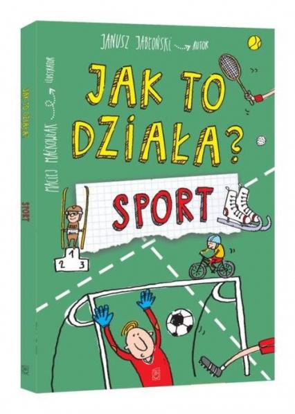Jak to działa? Sport - Janusz Jabłoński | okładka