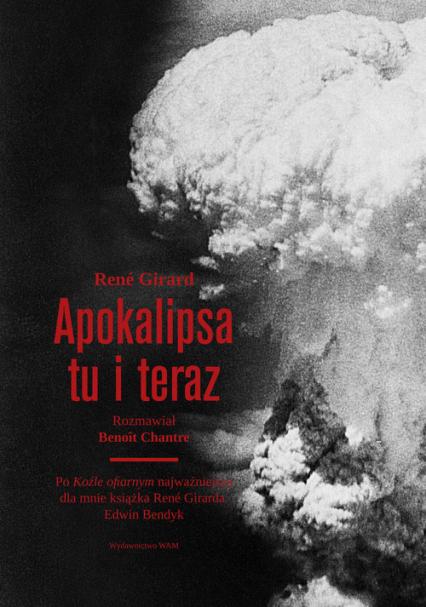 Apokalipsa tu i teraz - Rene Girard | okładka
