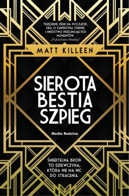 Sierota bestia szpieg - Matt Killeen | okładka