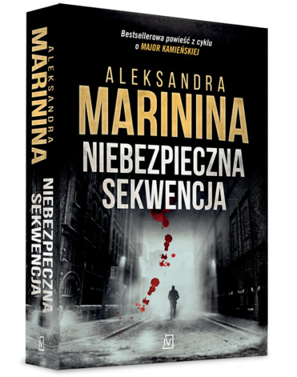 Niebezpieczna sekwencja - Aleksandra Marinina | okładka