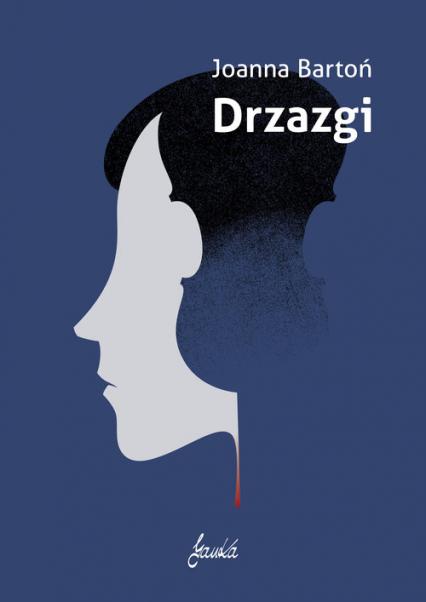 Drzazgi - Joanna Bartoń   okładka