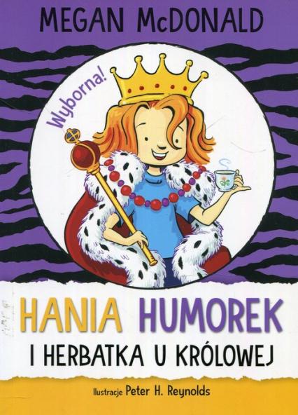 Hania Humorek i herbatka u królowej - Megan McDonald   okładka