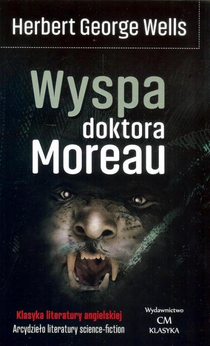 Wyspa doktora Moreau - Wells Herbert G. | okładka
