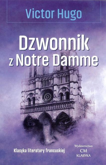 Dzwonnik z Notre Damme - Victor Hugo | okładka
