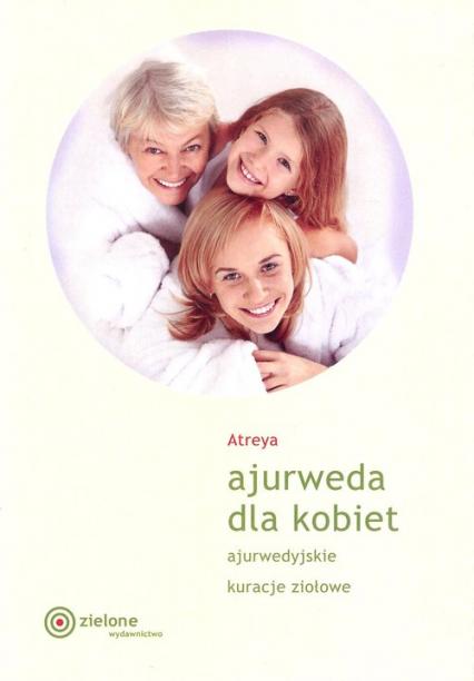 Ajurweda dla kobiet - Atreya | okładka