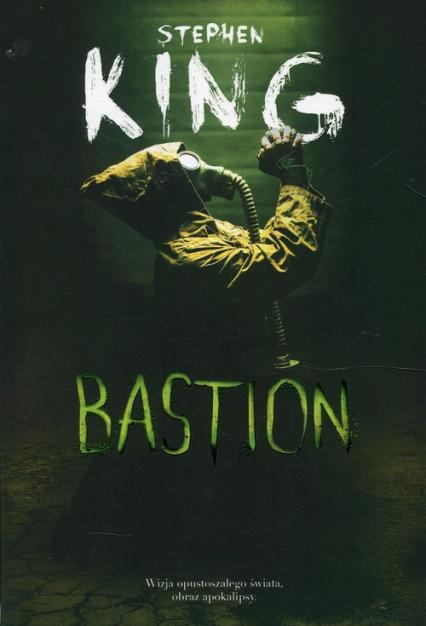 Bastion - Stephen King | okładka