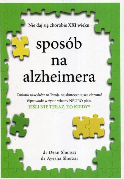 Sposób na alzheimera - Sherzai Dean, Sherzai Ayesha   okładka