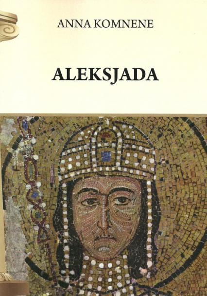 Aleksjada - Anna Komnene | okładka