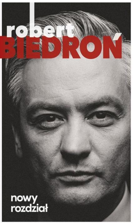 Nowy rozdział - Robert Biedroń | okładka