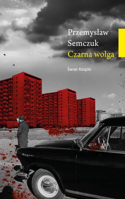 Czarna wołga - Przemysław Semczuk   okładka