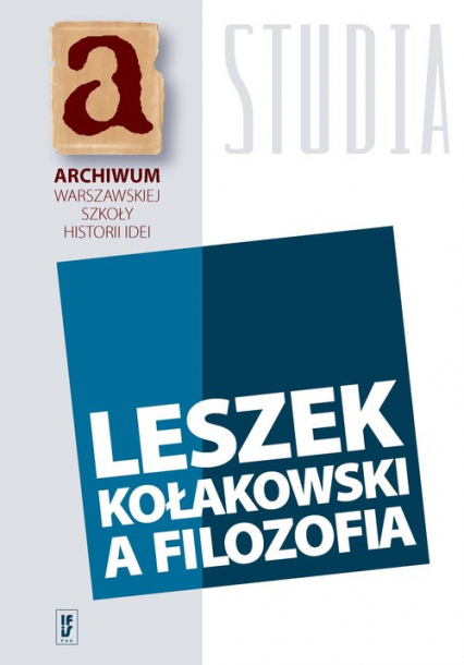 Leszek Kołakowski a filozofia -  | okładka